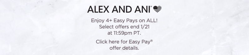 Enjoy 4+ Easy Pays on ALL! Select offers end 1/21 at 11:59pm PT.  Click here for Easy Pay® offer details.