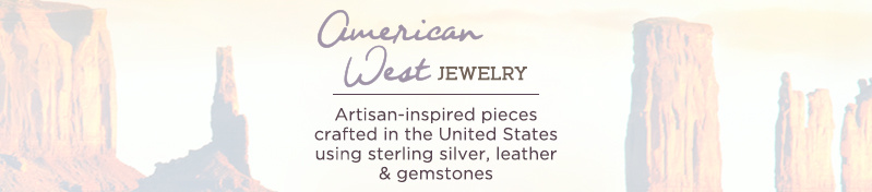 American West Jewelry. Artisan-inspired pieces crafted in the United States using sterling silver, leather & gemstones.