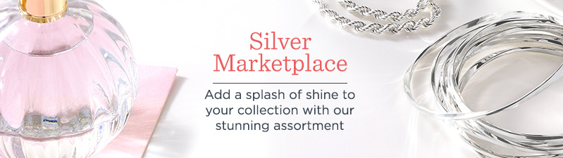 Silver Marketplace. Add a splash of shine to your collection with our stunning assortment