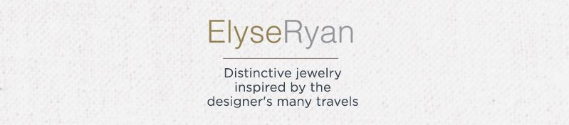 ElyseRyan. Distinctive jewelry inspired by the designer's many travels