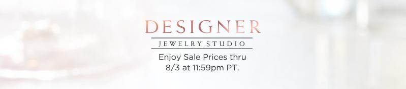 Designer Jewelry Studio. Enjoy Sale Prices thru 8/3 at 11:59pm PT.