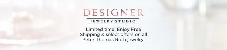 Designer Jewelry Studio.  Limited time! Enjoy Free Shipping & select offers on all Peter Thomas Roth jewelry.