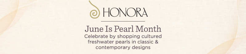 June Is Pearl Month  Celebrate by shopping cultured freshwater pearls in classic & contemporary designs