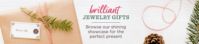 Brilliant Jewelry Gifts. Browse our shining showcase for the perfect present