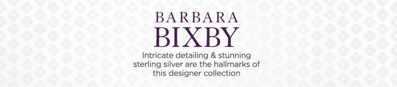 Barbara Bixby, Intricate detailing & stunning sterling silver are the hallmarks of this designer collection