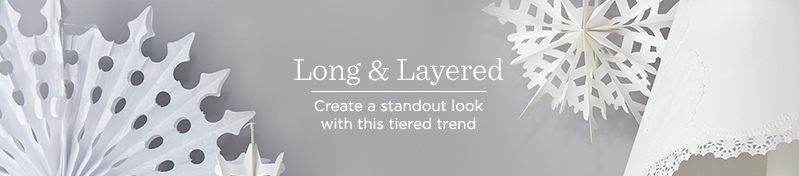 Long & Layered, Create a standout look with this tiered trend