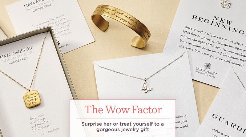 The Wow Factor, Surprise her or treat yourself to a gorgeous jewelry gift