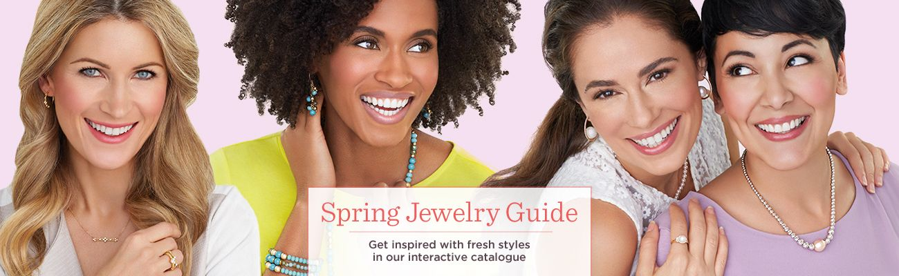 Spring Jewelry Guide — Get inspired with fresh styles in our latest catalogue