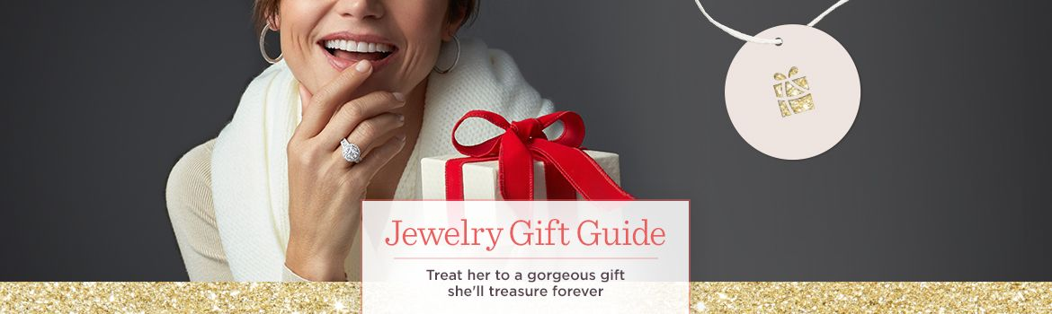 Jewelry Gift Guide Treat her to a gorgeous gift she'll treasure forever
