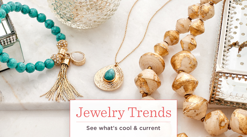 Jewelry Trends. See what's cool & current