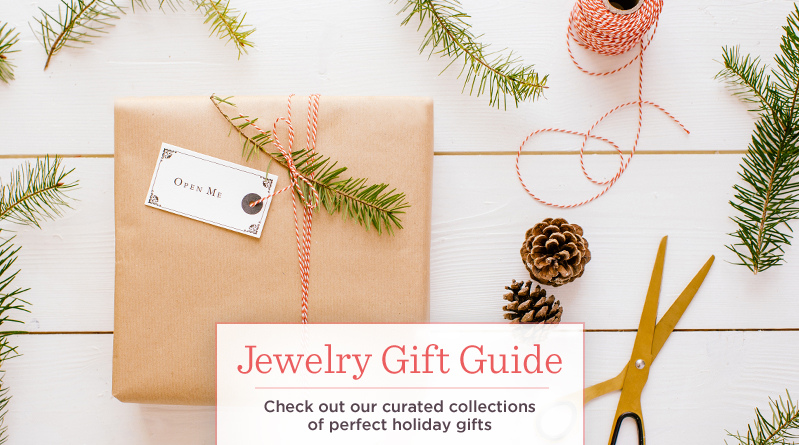 Jewelry Gift Guide. Check out our curated collections of perfect holiday gifts