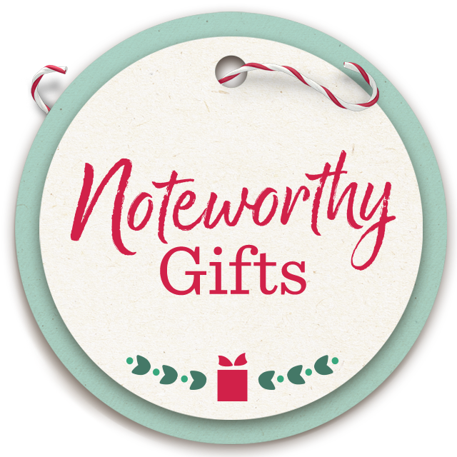 Noteworthy Gifts