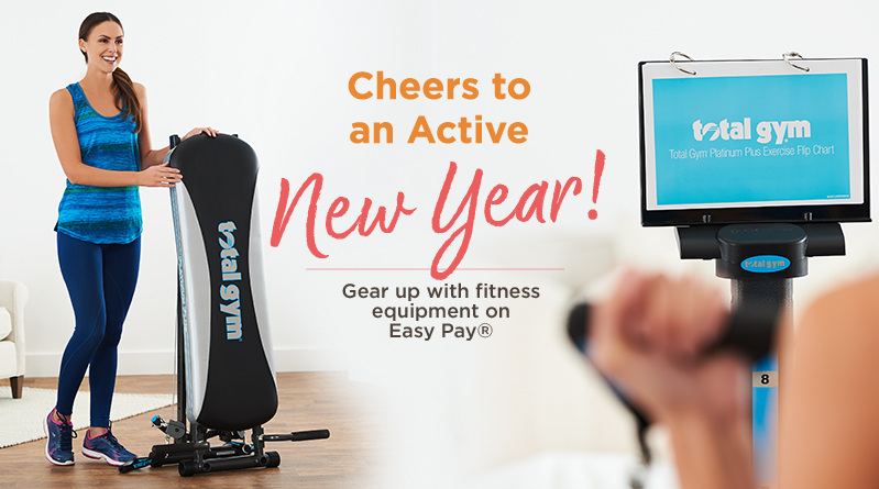 Cheers to an Active New Year!  Gear up with fitness equipment on Easy Pay®