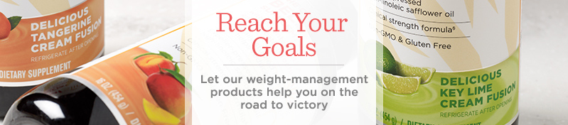 Reach Your Goals  Let our weight-management products help you on the road to victory