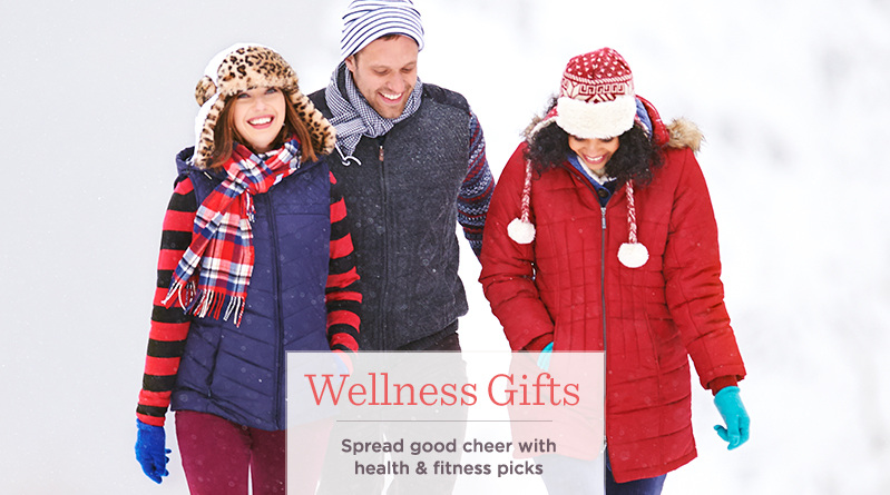 Wellness Gifts. Spread good cheer with health & fitness picks.