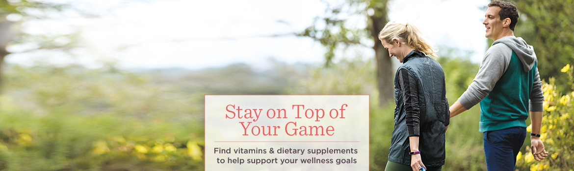 Stay on Top of Your Game — Find vitamins & dietary supplements to help support your wellness goals