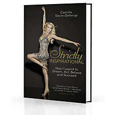 Strictly Inspirational by Camilla Sacre-Dallerup