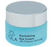 TULA Probiotic Skin Care Revitalizing Eye Cream - A258212