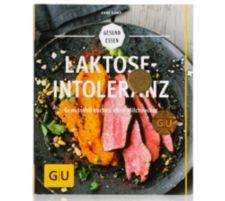 GU  Laktoseintoleranz Genussvoll kochen ohne Milchzucker