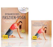 GU  Dynamisches Faszien-Yoga für einen elastischen straffen Körper