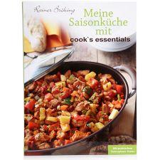 COOKS ESSENTIALS COOK'S ESSENTIALS Saisonküche mit Rainer Bröking, 47 raffinierte Rezepte auf 111 Seiten
