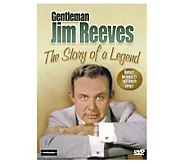 Gentlemen Jim Reeves: The Story of a Legend DVD - E264811