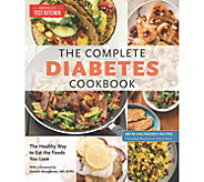 The Complete Diabetes Cookbook by Americas Test Kitchen - F13516