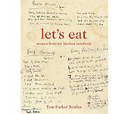 Lets Eat Cookbook by Tom Parker Bowles - F09921
