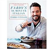 Fabios 30-Minute Italian Cookbook by Fabio Viviani - F12830