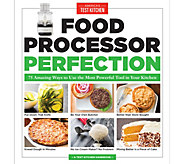 Food Processor Perfection Cookbook by Americas Test Kitchen - F12832