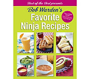 Best of the Best Presents Bob Wardens Favorite Ninja Recipes - F09941