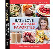 Eat What You Love Restaurant Favorites Cookbook by Marlene Koch - F13561