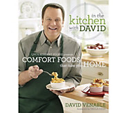 In the Kitchen with David Comfort Foods That Take You Home Cookbook - F13472