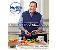Comfort Food Shortcuts: An In the Kitchen with David Cookbook - F13476