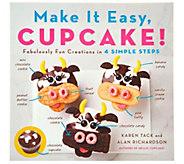 Make It Easy, Cupcake! Cookbook by Alan Richardson & Karen Tack - F13382