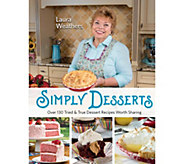 Simply Desserts Cookbook by Laura Weathers - F13083