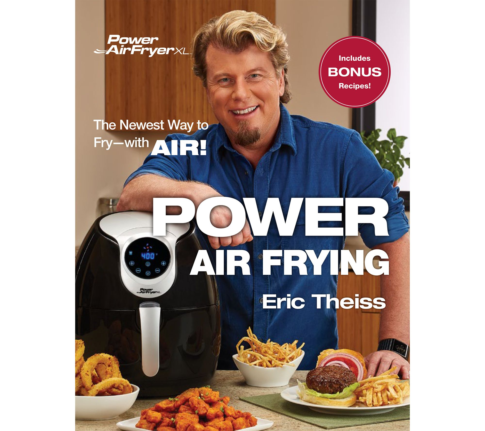 """""""Power Air Frying"""" Cookbook by Eric Theiss"""