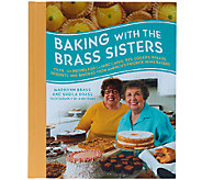 Baking with the Brass Sisters by Marilynn and Sheila Brass - F11989
