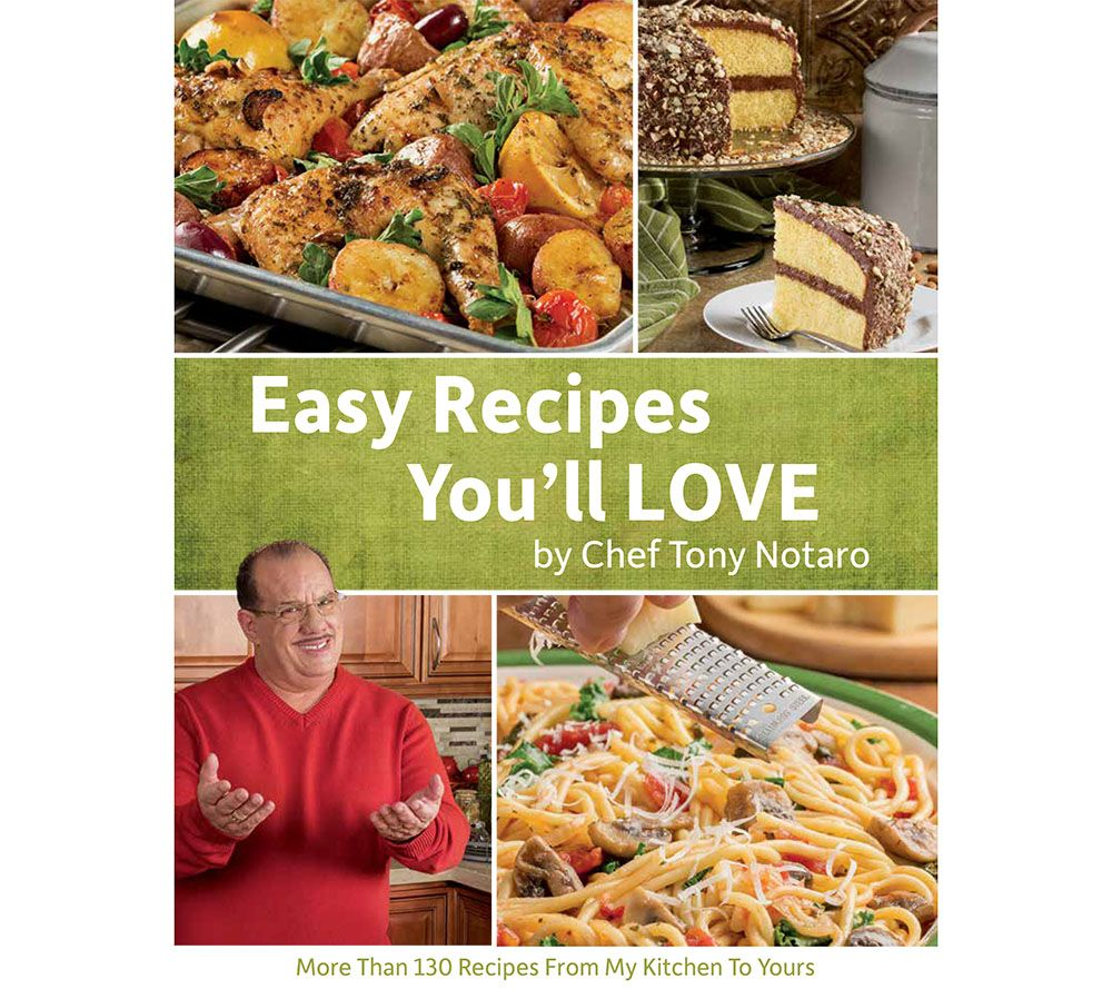 Easy recipes youll love cookbook by tony notaro page 1 qvc easy recipes youll love cookbook by tony notaro page 1 qvc forumfinder Image collections
