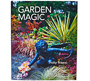 Garden Magic Hardcover Book Signed by Phillip Watson - M48955