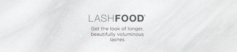 LASHFOOD. Get the look of longer, beautifully voluminous lashes