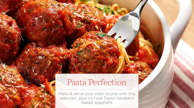 Pasta Perfection. Make & serve your main course with this selection, plus try host David Venable's baked spaghetti