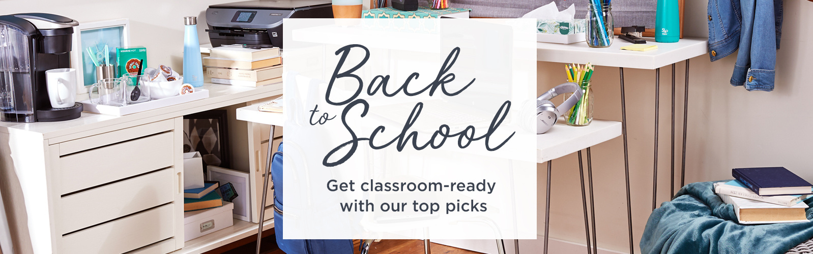 Back to School.  Get classroom-ready with our top picks