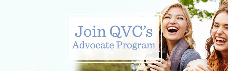 Join QVC's Advocate Program.
