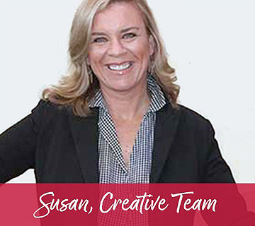 Susan, Creative Team