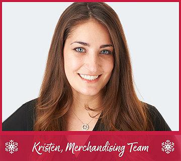 Kristen, Merchandising Team