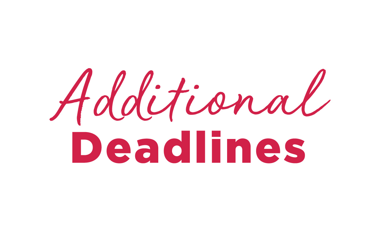 Additional Deadlines