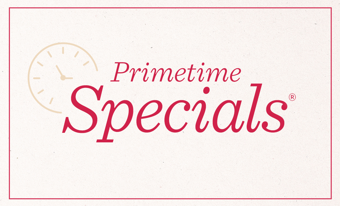 Primetime Specials®