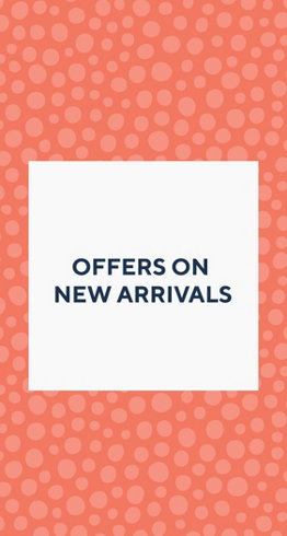 Offers on New Arrivals