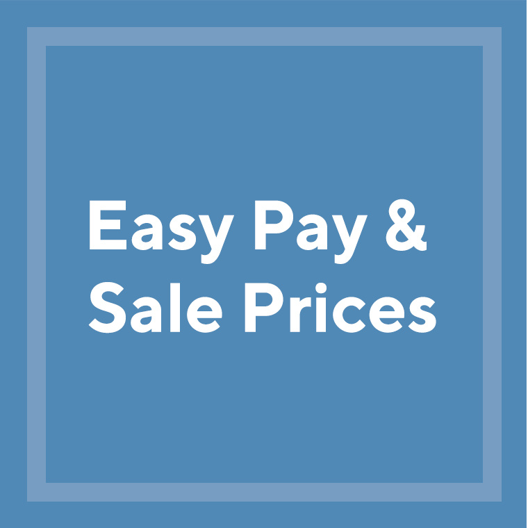 Easy Pay & Sale Prices